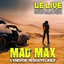 They live ! Mad Max :  l'énergie renouvelable ?