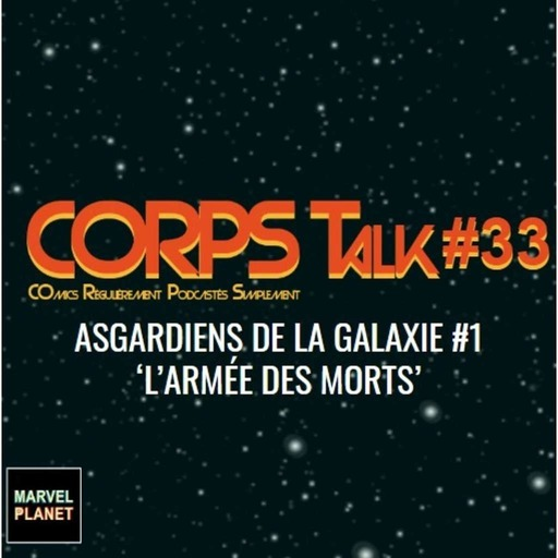 marvel-planet-review-asgardiens-galaxie-11-panini-comics.mp3