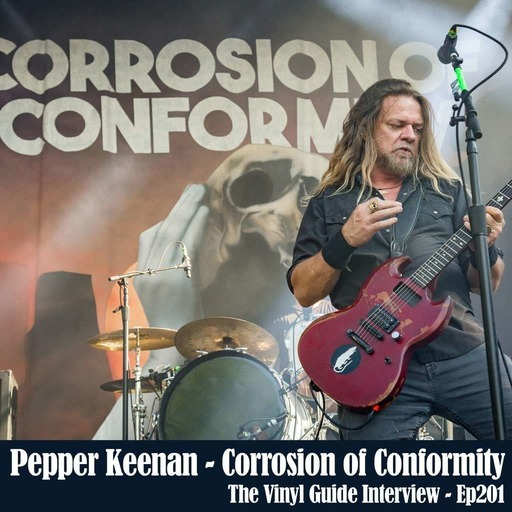 Ep201: Pepper Keenan of Corrosion of Conformity