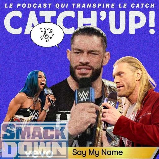 Catch'up! WWE Smackdown du 05 février 2021 — Dis mon nom
