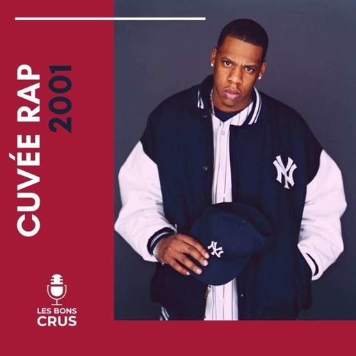 Cuvée rap 2001 - Podcast rap du 10/05/2020