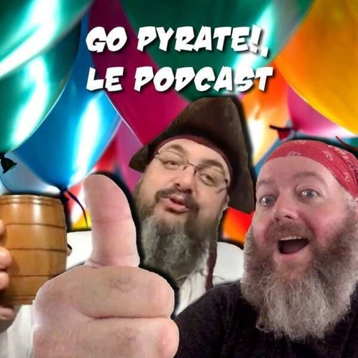 50e épisode : grande annonce de Go Pyrate! pour plus d'impact