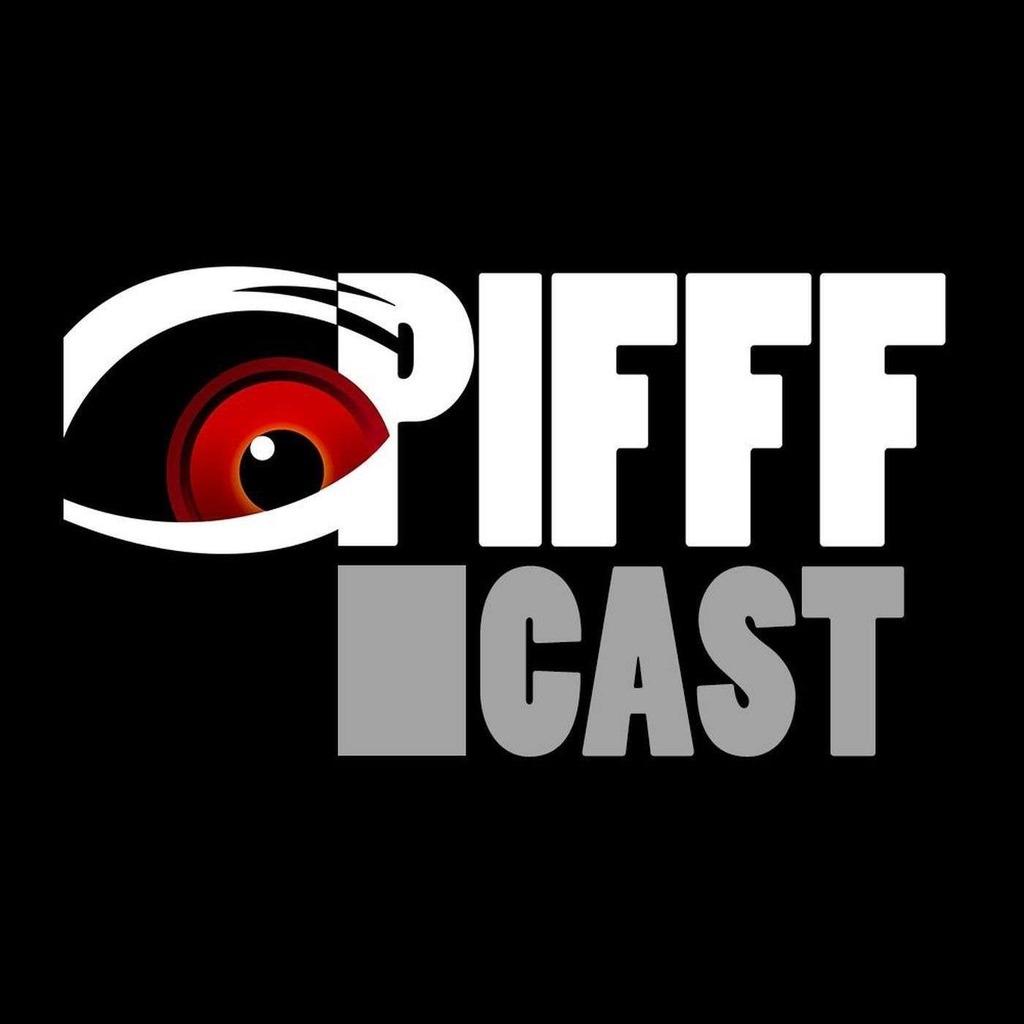 PIFFFcast - Le podcast du cinéma de genre