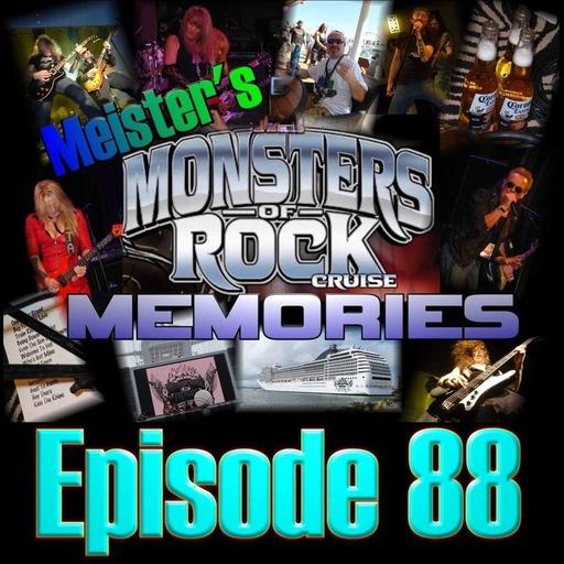 Episode 88 - Monsters of Rock Cruise Memories