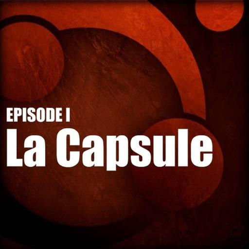 La légende de Xantah / Ep 1 - La Capsule