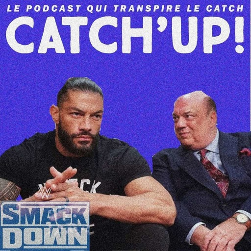 Catch'up! WWE Smackdown du 28 août 2020 — Cauchemar en coulisse