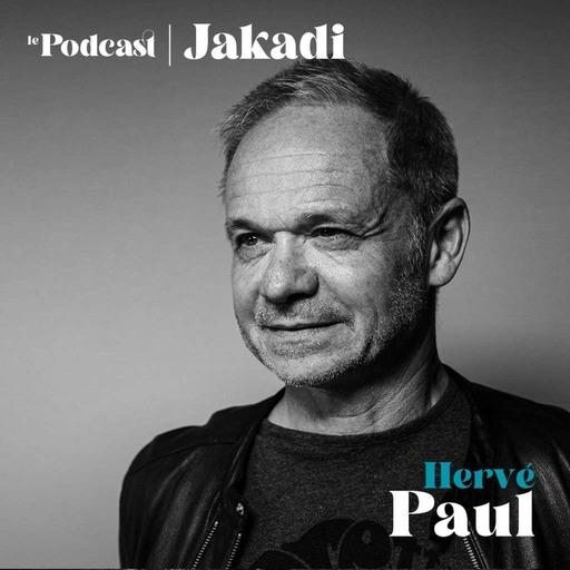 """#21 - Hervé Paul HUGUET - Auteur, compositeur, interprète  """"Avec le streaming, tu as une banque de sons vertigineuse, tu as toute l'histoire de la musique et en plus plein d'artistes qui peuvent sortir tout ce qu'ils veulent sans le filtre des maisons de disque #jakadi"""""""