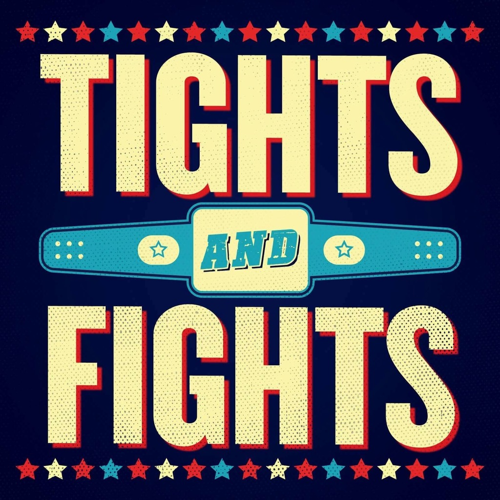 Tights and Fights