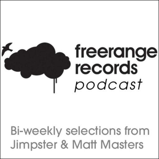 Freerange Podcast - October 2012 Part 2 - One Hour Presented By Jimpster