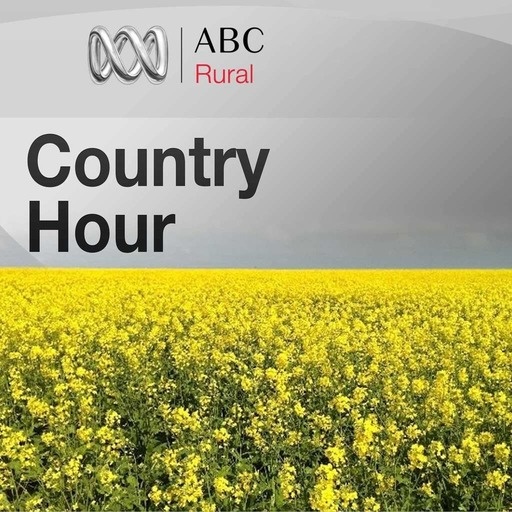 Country Hour for Wednesday 23 May, 2018