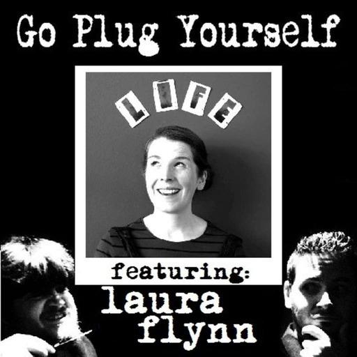 Laura Flynn – Go Plug Yourself 149
