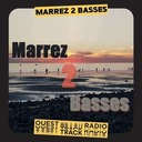 Marrez 2 Basses - S06E02