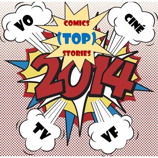 ComicStories 48 - TOP Stories 2014 (3) 2014 en VF.mp3
