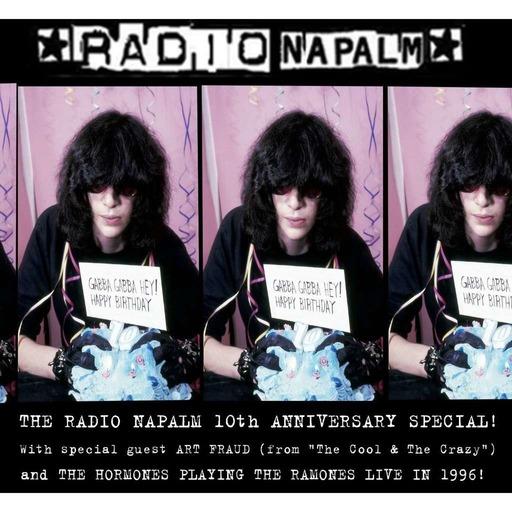RADIO NAPALM's 10TH ANNIVERSARY SPECIAL! (Pt. 1)