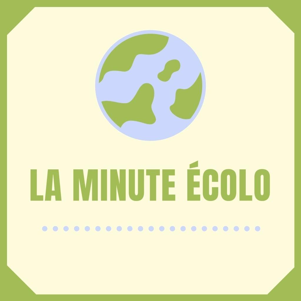 La minute écolo