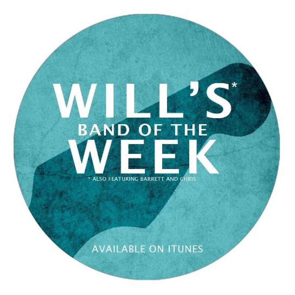 Will's Band of the Week