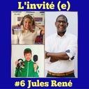 de nous à vous #6 - L'invité(e) - Jules René