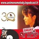 Anime No Melody Omake #19 - 30e ANNIVERSAIRE ZARD