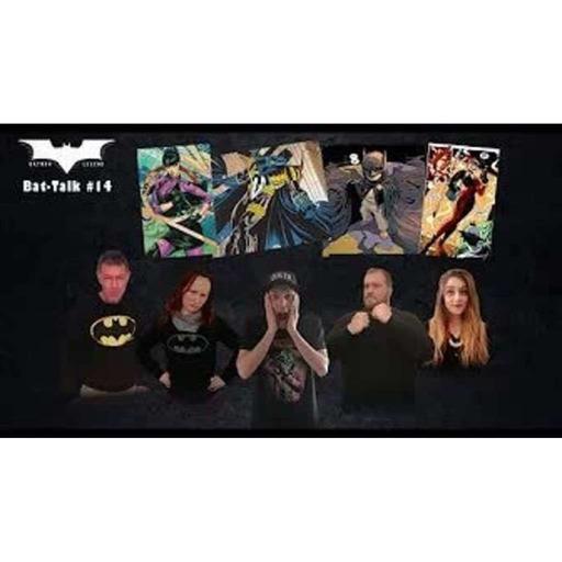 Podcast - Bat-Talk #14 : Faut-il créer de nouveaux personnages pour le Bat-verse ?