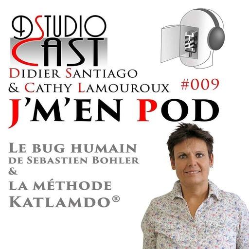 Le_bug_humain_de_Sebastien_Bohler_et_la_méthode_Katlamdo_avec_Cathy_Lamouroux_&_Didier_Santiago.mp3