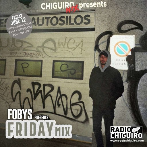 Chiguiro Mix presents- - Friday mix by Fobys.mp3