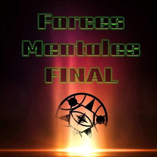 SPECIAL FINAL Forces mentales: Trailer 2