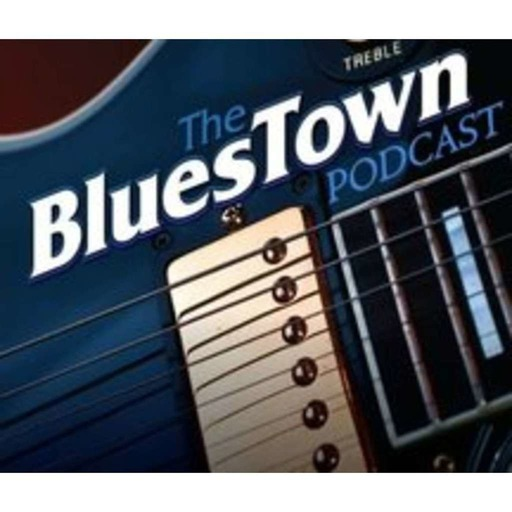 Blues Town Podcast #382