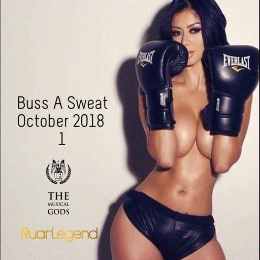 Buss A Sweat : October 2018 Part 1