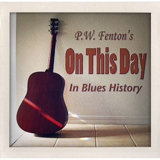 On this day in Blues history for October 13th
