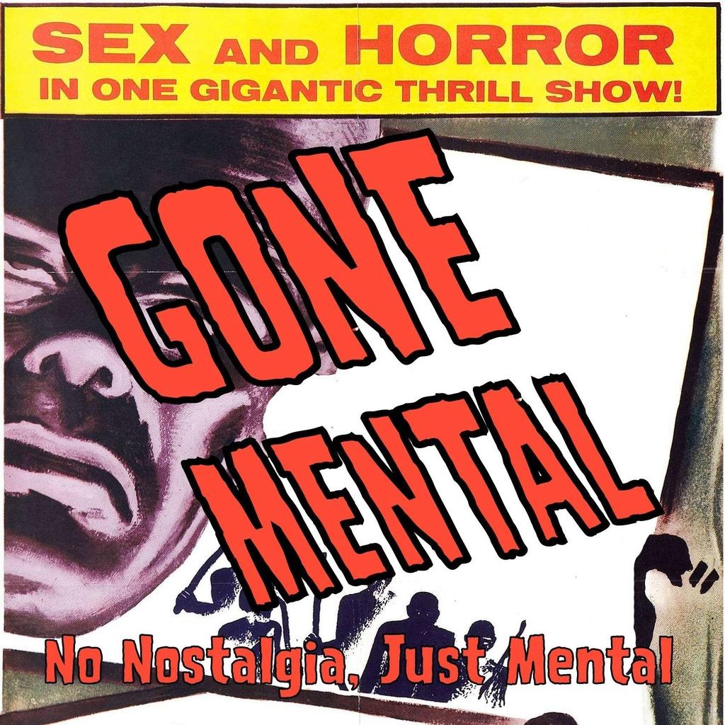 Gone Mental
