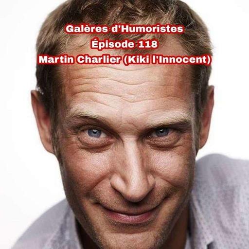 Épisode 118: Martin Charlier (Kiki l'Innocent) 🇧🇪