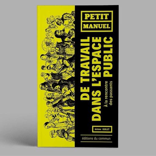 08_Editions_du_commun_-_Petit_manuel_de_travail_dans_l_espace_public_-_Lectures.mp3