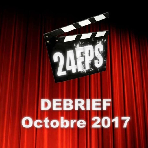 24FPSDebriefOctobre2017.mp3