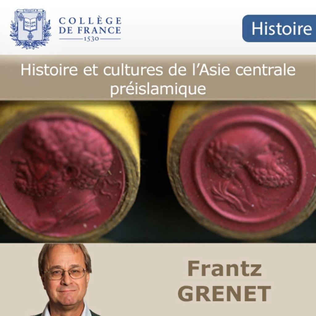 Histoire et cultures de l'Asie centrale préislamique - Collège de France
