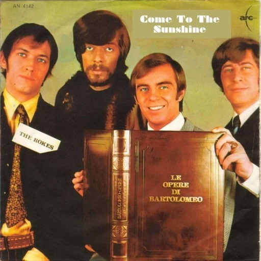 Come To The Sunshine 166 - The Rokes