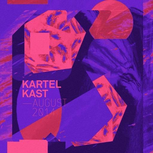 Kartel Kast - Août 2014