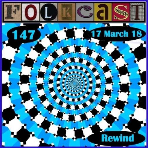 FolkCast 147 - 17 Mar 2018