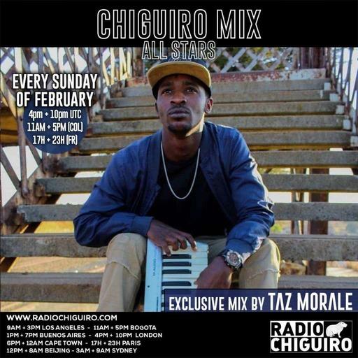 Chiguiro Mix #122 - Taz Morale