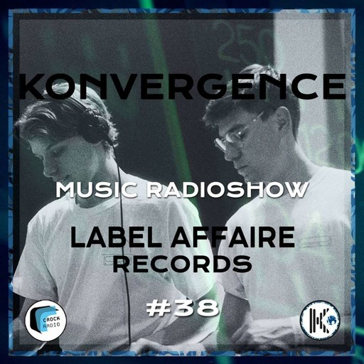 Konvergence #38 Label Affaire Records.mp3