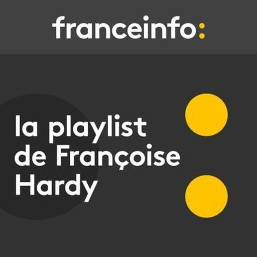 """La playlist de Françoise Hardy. """"Tous les garçons et les filles"""", ou Françoise Hardy de 1962 à 2019"""
