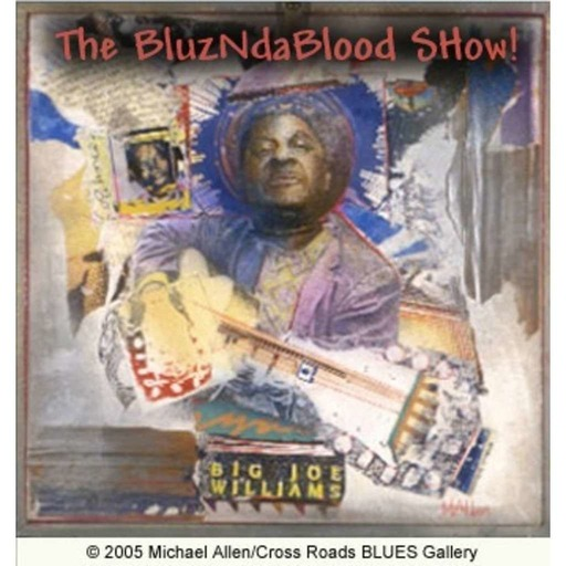 The BluzNdaBlood Show #349, New Blues For A New Year!