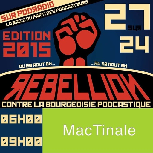 27/24 Edition 2015 – Episode 21 (6h-9h) : MacTinale n°2