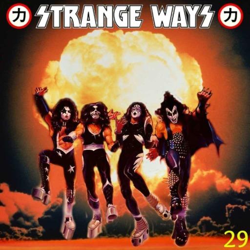 STRANGE WAYS Podcast -29- The End?