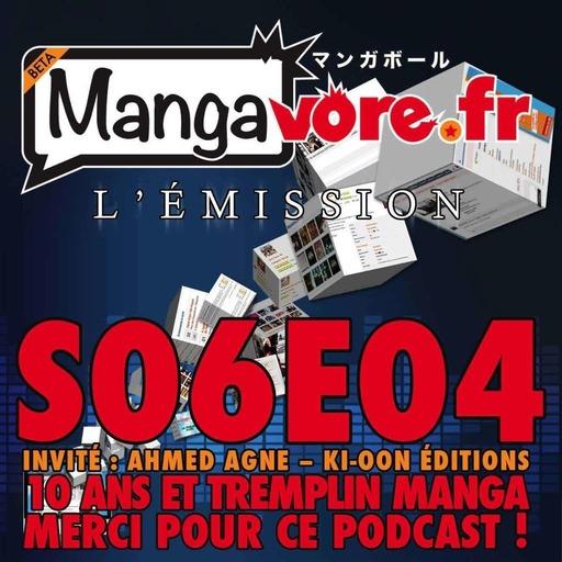 Mangavore.fr l'émission s06e04 - 10 ans & Tremplin Manga. Merci pour ce podcast