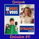 de nous à vous #6 - L'intégrale - Emission 6