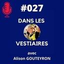 #027 – Alison GOUTEYRON – #TeamLoire