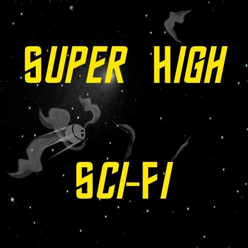 Super High Sci-Fi Episode 8