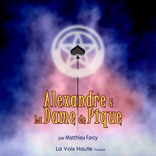 Alexandre et la Dame de Pique