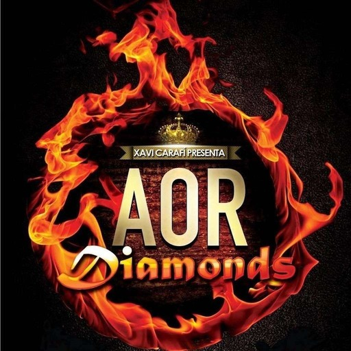 AOR Diamonds | Episodio 207 (Parte II)