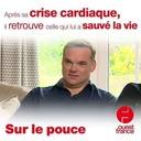 21 juin 2021 - Après sa crise cardiaque, il retrouve celle qui lui a sauvé la vie - Sur le pouce